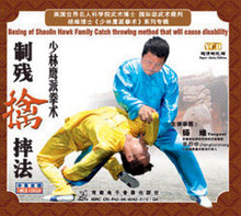 Boxing of Shaolin Hawk Family Catch Throwing Method that will Cause Disability