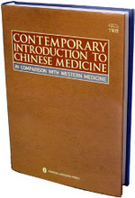 Contemporary Introduction to Chinese Medicine in Comparison with Western Medicine