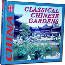 Classical Chinese Gardens