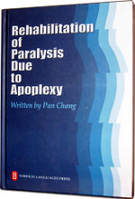 Rehabilitation of Paralysis Due to Apoplexy