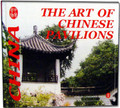 The Art of Chinese Pavilions