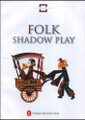 Folk Shadow Play