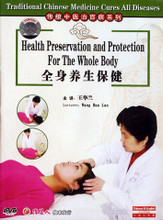 Health Preservation and Protection for the Whole Body