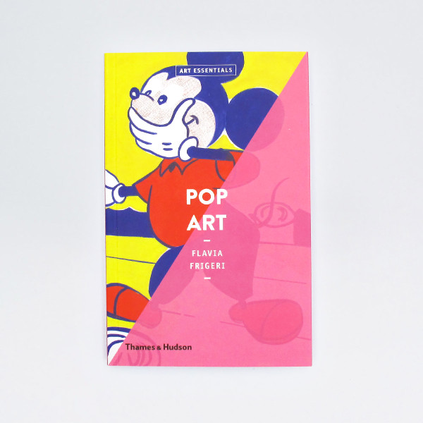 Pop Art - Art Essentials Book Cover by Thames and Hudson at Of Cabbages and Kings