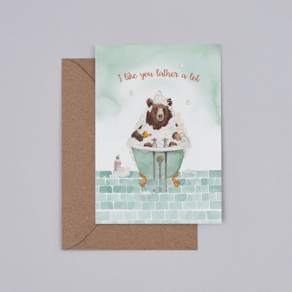 I Like You Lather a Lot Card by Mister Peebles at Of Cabbages and Kings