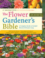 The Flower Gardener's Bible by Lewis Hill, Nancy Hill