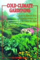 Cold Climate Gardening by Lewis Hill