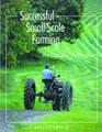 Successful Small Scale Farming by Karl Schwenke