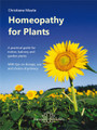 Homeopathy for Plants by Christiane Maute
