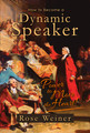 How to Become a Dynamic Speaker  -   New and Revised!