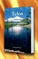 TELOS Volume 3 - Protocols of the Fifth Dimension