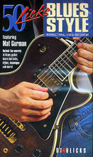 50 Licks Blues Style. For guitar. Videos. Unlock the secrets of blues guitar. Learn the hot licks, styles, technique and more. Blues and Instructional. Instructional video: VHS (NTSC). Published by Star Licks.  Unlock the secrets of blues guitar! Mat Gurman teaches budding bluesmasters 50 terrific licks, demonstrating licks for dominant and minor blues progressions, turnarounds, intro licks, ending licks, stop time licks and many more. He also shows players the classic techniques used in blues guitar, such as: bends, pull-offs, hammer-ons, slides, slurs, vibrato, muted string raking and more!