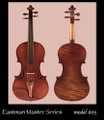 Eastman Master Model Series 605 violin