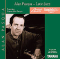 Alan Pasqua: Latin Jazz