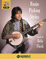 Banjo Picking Styles: By Bela Fleck