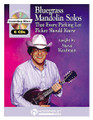 Bluegrass Mandolin Solos-Every Parking Lot Picker Should Know
