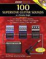 100 Superstar Guitar Sounds On A Stompbox Budget