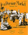 Albert Ketelbey: In A Persian Market (Easy Piano)