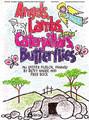 Angels, Lambs, Caterpillars & Butterflies (Director's Edition)