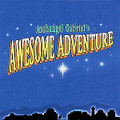Archangel Gabriel's Awesome Adventure (Preview CD)