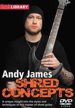 "Andy James - Shred Concepts by Andy James. For Guitar. Lick Library. DVD. Guitar tablature. Lick Library #RDR0431. Published by Lick Library.  On this superb DVD, Andy shows you how he visualises the neck to link pentatonic positions to break ""out of the boxes"" and work more of the neck in the process. He also explores three-note-per-string pentatonic shapes, arpeggios, multiple note sequences, phrasing concepts and open string licks while using an armory of playing techniques, including alternate picking, string skipping and tapping. Andy also dives into his own solos which encompass the concepts shown on this DVD. Andy James is a well respected guitarist and teacher whose influences include Greg Howe, Paul Gilbert, Tony Macalpine and Zakk Wylde. He is a regular contributor to iGuitar digital magazine, and his blistering technique has been applauded by guitar legends including Vinnie Moore and John Petrucci."