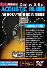 Acoustic Blues for Absolute Beginners. For Guitar. Lick Library. DVD. Lick Library #RDR0436. Published by Lick Library.  This superb DVD includes a selection of easy-to-absorb lessons that are designed to teach the beginner guitarist some of the essential basics of blues guitar playing. You'll learn some essential lead guitar techniques such as string bending, hammer-on and pull-off, sliding, and vibrato that can be used in styles of guitar playing from jazz to metal.