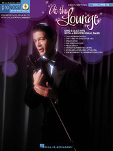 At the Lounge. (Pro Vocal Men's Edition Volume 46). By Various. For Voice. Pro Vocal. Play Along, Karaoke. Softcover with Karaoke CD. 40 pages. Published by Hal Leonard.  Whether you're a karaoke singer or preparing for an audition, the Pro Vocal series is for you. The book contains the lyrics, melody, and chord symbols for eight hit songs. The CD contains demos for listening and separate backing tracks so you can sing along. The CD is playable on any CD, but it is also enhanced for PC and Mac computer users so you can adjust the recording to any pitch without changing the tempo! Perfect for home rehearsal, parties, auditions, corporate events, and gigs without a backup band. This volume includes 8 favorites: Call Me Irresponsible • Can't Take My Eyes off of You • Dream Lover • For Once in My Life • Hello, Dolly! • More (Ti Guarderò Nel Cuore) • Wives and Lovers (Hey, Little Girl) • You're Nobody 'til Somebody Loves You.