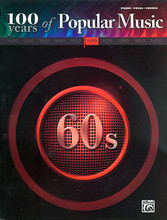 100 Years of Popular Music: 60s. (100 Years of Popular Music). By Various. For Piano/Vocal/Guitar. P/V/C Mixed Folio; Piano/Vocal/Chords. 100 Years of Popular Music. Pop and 1960s. Songbook. Vocal melody, lyrics, piano accompaniment, chord names and guitar chord diagrams. 248 pages. Hal Leonard #MFM0311A. Published by Hal Leonard.  Eighty-three titles, including: The Birds and the Bees * Expressway to Your Heart * Follow That Dream * Gimme, Gimme Good Lovin' * I Only Want to Be with You * Let's Twist Again * Mission Bell * One * Over You * Runaround Sue * Sixteen Reasons (Why I Love You) * Sweets for My Sweet * This Magic Moment * We'll Sing in the Sunshine * You're My World and many more!