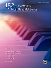 152 of the World's Most Beautiful Songs by Various. For Piano/Vocal/Guitar. Book; P/V/C Mixed Folio; Piano/Vocal/Chords. MIXED. Standard. Softcover. 564 pages. Hal Leonard #38930. Published by Hal Leonard.  Whether for performing at occasions or for serene hours of playing the piano for sheer pleasure, no other sheet music compilation can match what this volume offers. It's a comprehensive, useful, and attractive collection that every pianist will be proud to display on their piano. Music makers can brighten the world with more than 150 gorgeous songs by the world's top songwriters and performers. From Great American Songbook standards to contemporary pop ballads and love songs cherished by every generation, the piano/vocal arrangements in this collection provide everything needed for a lifetime of beautiful music making. Complete vocal melodies, lyrics, and basic guitar chord grids are included. Titles: All I Have to Do Is Dream • The Anniversary Waltz • Anyone Can Whistle • As Tears Go By • As Time Goes By • At Last • Beauty and the Beast • Because You Loved Me • Bewitched, Bothered, and Bewildered • Blowin' in the Wind • Blue Moon • Body and Soul • Both Sides Now • Bridge Over Troubled Water • Can You Feel the Love Tonight • A Change Is Gonna Come • Cry Me a River • Danny Boy (Londenderry Air) • Danny's Song • Days of Wine and Roses • Deep Purple • Desperado • Don't It Make My Brown Eyes Blue • Dream • Dream a Little Dream of Me • A Dream Is a Wish Your Heart Makes • Embraceable You • Endless Love • Evergreen • (Everything I Do) I Do It for You • Faithfully • Falling Slowly • Feels Like Home • Fly Me to the Moon (In Other Words) • Go Rest High on That Mountain • Good Morning • Greatest Love of All • Heart • Hey There • Hey There Delilah • Home • How Deep Is Your Love • How Do I Live • How Do You Keep the Music Playing? • How High the Moon • Hushabye Mountain • I Can't Tell You Why • I Could Write a Book • I Don't Want to Miss a Thing • I Get a Kick Out of You • I Have a Dream • I Only Have Eyes for You • I Swear • I Wanna Be Around • I Wanna Be Loved by You • Theme from Ice Castles • If Ever I Would Leave You • If You Don't Know Me By Now • I'll Stand by You • I'll Walk with God • I'm Beginning to See the Light • I'm in the Mood for Love • In My Daughter's Eyes • It Had to Be You • Just a Closer Walk with Thee • Killing Me Softly with His Song • Kiss from a Rose • La Vie en Rose • Laura • Leaving on a Jet Plane • Let There Be Peace on Earth • Long Ago (And Far Away) • Look to the Rainbow • Love Story (Where Do I Begin) • The Luckiest • Make 'Em Laugh • Make Someone Happy • Make You Feel My Love • Misty • Mood Indigo • Moonlight Serenade • My Funny Valentine • My Immortal • My Man • My Reverie • Night and Day • Nobody Does It Better • Nothing Can Change This Love • Old Devil Moon • On a Clear Day (You Can See Forever) • On the Street Where You Live • One Moment in Time • Open Arms • Out Here on My Own • Over the Rainbow • (There'll Be) Peace in the Valley • Pennies from Heaven • People • People Get Ready • The Prayer • Puff the M.