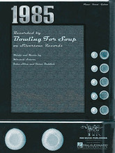 1985 by Bowling For Soup. For Piano/Vocal/Guitar. Piano Vocal. 8 pages. Published by Hal Leonard.  Sheet music.
