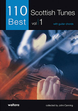 "110 Best Scottish Tunes (with Guitar Chords). Edited by John Canning. For Melody/Lyrics/Chords. Waltons Irish Music Books. Softcover. 50 pages. Hal Leonard #WM1386. Published by Hal Leonard.  This dynamic first Scottish tune collection in the ""110 Best"" series presents some of the most enduring and popular tunes from the Scottish tradition. Including jigs, reels, strathspeys and more, this volume is a must for any lover and player of traditional music and the arrangements are suitable for all melody instruments. Includes: The Fairy Dance • Loch Leven Castle • Lord MacDonald • Marry Me Now • The Soldier's Joy • Argyle Is My Name • The Hundred Pipers • I Lost My Love • The Lady of the Lake • The Sailor's Wife • Alister McAlister • The Duke of Gordon • The Highlander's Farewell to Ireland • Lasses Look Before You • Miss Lyall • The Recovery • The Dancing Scotsman • Fingal's Cave • MacGregor's Gathering • and more."