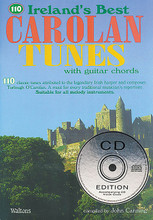 110 Ireland's Best Carolan Tunes (with Guitar Chords). By Turlough O'carolan. Edited by John Canning. For Melody/Lyrics/Chords. Waltons Irish Music Books. Softcover with CD. 64 pages. Hal Leonard #WM1345CD. Published by Hal Leonard.  110 classic tunes attributed to the legendary Irish harper and composer, Turlough O'Carolan. A must for every traditional musician's repertoire. Suitable for all melody instruments. Tunes include: All Alive • Blind Mary • Carolan's Concerto • Carolan's Cottage • Carolan's Dream • Edward Corcoran • The Fairy Queen • Gerald Dillon • Hugh O'Donnell • John Kelly • Lady Laetitia Burke • Lament for Charles McCabe • Lord Louth • Morgan Magan • Ode to Whiskey • One Bottle More • Planxty Jameson • The Seas Are Deep • The Separation of Soul and Body • Si Beag Si Mor • The Two William Davises • more.