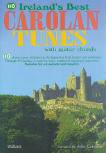 110 Ireland's Best Carolan Tunes (with Guitar Chords). Edited by John Canning. For Melody/Lyrics/Chords. Waltons Irish Music Books. Softcover. 64 pages. Hal Leonard #WM1345. Published by Hal Leonard.  110 classic tunes attributed to the legendary Irish harper and composer, Turlough O'Carolan. A must for every traditional musician's repertoire. Suitable for all melody instruments. Tunes include: All Alive • Blind Mary • Carolan's Concerto • Carolan's Cottage • Carolan's Dream • Edward Corcoran • The Fairy Queen • Gerald Dillon • Hugh O'Donnell • John Kelly • Lady Laetitia Burke • Lament for Charles McCabe • Lord Louth • Morgan Magan • Ode to Whiskey • One Bottle More • Planxty Jameson • The Seas Are Deep • The Separation of Soul and Body • Si Beag Si Mor • The Two William Davises • more.