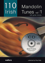"""110 Irish Mandolin Tunes (with Guitar Chords). Edited by Paul Kelly. For Mandolin (MANDOLIN). Waltons Irish Music Books. Softcover with CD. 52 pages. Hal Leonard #WM1379CD. Published by Hal Leonard.  Expanding the hugely successful """"110"""" series of tune books, this collection of mandolin tunes presents each piece in an easy-to-read format with guitar chords. These mandolin tunes have been specifically selected by mandolin virtuoso Paul Kelly. It includes well-known favorites and new tunes from contemporary composers. All tunes on the CD are played by Paul Kelly with accompaniment on guitar by Gavin Ralston."""