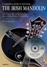 A Complete Guide to Learning the Irish Mandolin. For Mandolin (MANDOLIN). Waltons Irish Music Books. Book with CD. 64 pages. Hal Leonard #WM1185CD. Published by Hal Leonard.  Everything you need to know about the Irish mandolin, now an integral part of the Irish music scene. This best-selling instruction book will take you from easy beginner's exercises to advanced techniques.