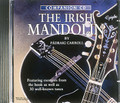 A Complete Guide to Learning the Irish Mandolin. For Mandolin. Waltons Irish Music Books. CD only. Hal Leonard #WM1343. Published by Hal Leonard.  Everything you need to know about the Irish mandolin, now an integral part of the Irish music scene! This CD features exercises from the book of the same name (HL.634024) as well as 30 well known tunes.