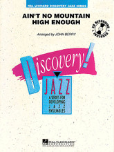 Ain't No Mountain High Enough by Nickolas Ashford and Valerie Simpson. Arranged by John Berry. For Jazz Ensemble (Score & Parts). Discovery Jazz. Grade 1-2. Published by Hal Leonard.  Recorded by such greats as Marvin Gaye, Diana Ross, and most recently Michael McDonald, this rockin' Motown classic will sound great with your beginning players. Easy to learn and fun to play! (Includes CD).  Instrumentation:  1 - FULL SCORE 12 pages  1 - FLUTE 2 pages  1 - BB CLARINET 1 2 pages  1 - BB CLARINET 2 2 pages  1 - ALTO SAX 1 2 pages  1 - ALTO SAX 2 2 pages  1 - TENOR SAX 1 2 pages  1 - TENOR SAX 2 2 pages  1 - BARITONE SAX 2 pages  1 - TRUMPET 1 2 pages  1 - TRUMPET 2 2 pages  1 - TRUMPET 3 2 pages  1 - F HORN 2 pages  1 - TROMBONE 1 2 pages  1 - TROMBONE 2 2 pages  1 - TROMBONE 3 2 pages  1 - TUBA 2 pages  1 - AUX PERCUSSION 2 pages  1 - DRUMS 2 pages  1 - PIANO 4 pages  1 - GUITAR 2 pages  1 - BASS 2 pages