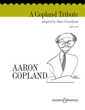 A Copland Tribute. (Full Score). By Clare Grundman. For Concert Band (Full Score). Boosey & Hawkes Concert Band. 24 pages. Boosey & Hawkes #M051649327. Published by Boosey & Hawkes.  Set of parts available: HL.48006800.