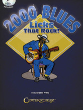 2000 Blues Licks That Rock!. For Guitar. Guitar. Softcover with CD. 420 pages. Published by Centerstream Publications.  The 2,000 licks in this book are organized into 36 chapters. These chapters explore the different pitches, rhythms, techniques, and methods of phrasing found in blues and blues-influenced guitar solos and fills. Use these licks to deliver heavy, yet ear-catching riffs. These can be played along with the 43 backing tracks included on the 3 CDs that come with this book. They are all written in the key of a C blues, while the backing tracks are played in the keys of E, A, D, G, C, F, and Bb. A handy table is included that shows how to transpose up or down from C to other blues keys. The backing tracks (performed by a live band in a studio) are all in the 12-bar blues form, but the licks do not necessarily have to be played over specific chords in the progression.