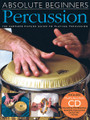 "Absolute Beginners - Percussion. For Percussion. Music Sales America. Book with CD. 48 pages. Music Sales #AM994257. Published by Music Sales.  The Absolute Beginners approach is designed to make learning Latin percussion easier than ever before! Step-by-step pictures take you from first-day exercises to playing along with a backing track. In one great book you get: A look-and-learn course that uses clear pictures instead of long explanations; Practical advice and tips covering everything you need to know to get you playing, fast!; CD audio tracks and QuickTime movies to show you how things should sound; Full-length accompaniment tracks to play along with; and more! It's simply everything you need: an ""owner's manual"" approach to Latin percussion that makes learning easier than ever before!"