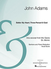 Batter My Heart, Three-Person'd God. (from the opera Doctor Atomic Baritone and Piano Reduction Archive Edition). By John Adams (1947-). For Baritone, Piano Accompaniment. Boosey & Hawkes Voice. 8 pages. Boosey & Hawkes #M051934362. Published by Boosey & Hawkes.