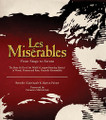 Les Miserables. (From Stage to Screen). Applause Books. Hardcover. 96 pages. Published by Applause Books.  It has been 150 years since Victor Hugo's novel Les Misérables was first published. However, for the last 25 or so, the poignant saga of Jean Valjean, a villain to some but a savior to others, set in France during the early years of the 19th century, has become one of the world's most popular musicals and has become one of the must-see movies of 2013.  In Les Misérables: From Stage to Screen, the reader can find out how the musical came to life – the trials and tribulations of turning it from the initial concept into a thrilling musical extravaganza – and how the new film version starring Hugh Jackman and Russell Crowe and directed by the Oscar-winning Tom Hooper (The King's Speech) has emerged from the show that has been seen by over 55 million people worldwide.  To bring this fascinating story to life, the book also contains at least 15 facsimiles that highlight key moments in the creation of Les Misérables, both on stage and on the screen, including:  • Original costume sketches  • Annotated scripts  • Original music scores and librettos  • Film screenplay extracts and anniversary mementos.