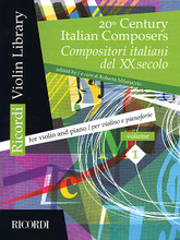 20th Century Italian Composers (Volume 1 Violin and Piano). By Various. Edited by Roberta Milanaccio. For Violin, Piano Accompaniment. MGB. Softcover. 96 pages. Ricordi #R140708. Published by Ricordi.  Six intermediate-level works by Monti, Simonetti, Pizzetti, and Castelnuovo-Tedesco.