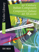 20th Century Italian Composers (Volume 2 Violin and Piano). By Various. Edited by Roberta Milanaccio. For Violin, Piano Accompaniment. MGB. Softcover. 96 pages. Ricordi #R140715. Published by Ricordi.  Seven works by Rossellini, Cilea, Principe, Petrassi, Alfano, and Ferrari-Trecate. Includes pull-out violin part.
