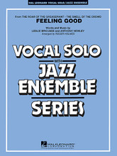 Feeling Good (Key: Cmi) by Michael Bublé and Michael Bublé . By Anthony Newley and Leslie Bricusse. Arranged by Roger Holmes. For Jazz Ensemble (Score & Parts). Vocal Solo/Jazz Ensemble Series. Grade 4. Score and parts. Published by Hal Leonard.  From the Broadway musical The Roar of the Greasepaint, The Smell of the Crowd, this fabulous standard is popular again with a stunning rendition by Michael Bublé. Capturing the bluesy flavor of this version, here is a vocal solo feature sure to bring down the house. Can also be used as a tenor sax feature.