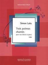 3 Poemes chantes (High Voice and Piano). By Simon Laks. For Piano, High Voice. Boosey & Hawkes Voice. Softcover. 20 pages. Boosey & Hawkes #M202522929. Published by Boosey & Hawkes.  Contents: Szukam dla piesni mojej • Lalka • Maly wieziem. Lyrics in French and Polish.