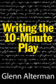 Writing the 10-Minute Play. Limelight. Softcover. 164 pages. Published by Limelight Editions.  This book is written for the beginning or seasoned playwright, as well as for actors (or anyone) wishing to attempt their first ten-minute play. Every aspect of writing a ten-minute play is covered, from perking with an idea, to starting the play, to developing it, to effective rewriting, to completing it, even to how to get the most out of readings of your play once you've finished it.  Writing the 10-Minute Play also reveals the best ways to market your play and includes an extensive listing of ten-minute play contests.