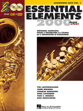 Essential Elements 2000 (Alto Saxophone) - French Edition. For Alto Saxophone. Essential Elements 2000. Method book, accompaniment CD and DVD. 48 pages. Published by Hal Leonard.