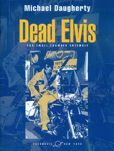 "Dead Elvis. (for Bassoon and Chamber Ensemble Full Score). By Michael Daugherty (1954-). For Bassoon, Chamber Ensemble (FULL SCORE ONLY). Peermusic Classical. Book only. 42 pages. Peermusic #62009-791. Published by Peermusic.  (1993)  Performed by bassoonists all over the world, Dead Elvis for solo bassoon and small chamber ensemble has become one of the most frequently performed works for bassoon. In this highly original work, Daugherty explores the ""Sturm und Drang"" of the hip, young, genius rock-and-roll Elvis versus the vulgar, fat, stoned Las Vegas Elvis. For performance of Dead Elvis, it has become a tradition for bassoonists to wear an Elvis ""Las Vegas"" white jumpsuit (easily rented from a local costume store). Duration - ca. 9:00."