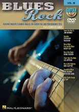 Blues Rock. (Guitar Play-Along DVD Volume 28). By Various. For Guitar. Guitar Play-Along DVD. DVD. Guitar tablature. Published by Hal Leonard.  The Guitar Play-Along DVD series lets you hear and see how to play songs like never before. Just watch, listen and learn! Each song starts with a lesson from a professional guitar teacher. Then, the teacher performs the complete song along with professionally recorded backing tracks. You can choose to turn the guitar off if you want to play along, or leave the guitar in the mix to hear how it should sound. You can also choose from three viewing options: fret hand with tab, wide view with tab, pick & fret hands close-up. Each DVD includes great songs that all guitarists will want to know!